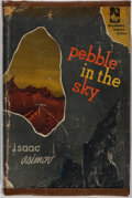 Books:Science Fiction & Fantasy, Isaac Asimov. SIGNED. Pebble in the Sky. Doubleday &Company, 1950. First edition. Signed by the author on the...