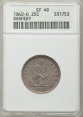 Seated Quarters: , 1840-O 25C Drapery XF40 ANACS. NGC Census: (4/56). PCGS Population(9/52). Mintage: 43,000. Numismedia Wsl. Price for probl...