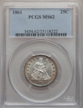 Seated Quarters: , 1861 25C MS62 PCGS. PCGS Population (75/236). NGC Census: (61/222).Mintage: 4,854,600. Numismedia Wsl. Price for problem f...