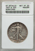 Walking Liberty Half Dollars: , 1921-S 50C -- Scratched -- ANACS. VF Details, Net VF20. NGC Census:(66/281). PCGS Population (92/376). Mintage: 548,000. N...
