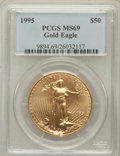 Modern Bullion Coins: , 1995 G$50 One-Ounce Gold Eagle MS69 PCGS. PCGS Population (418/0).NGC Census: (628/53). Mintage: 200,636. Numismedia Wsl. ...