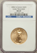 Modern Bullion Coins, 2006-W $25 Half Ounce Gold Eagle Early Releases MS69 NGC. NGCCensus: (2963/4287). PCGS Population (5231/1629). Numismedia...