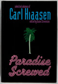 Books:Mystery & Detective Fiction, Carl Hiaasen. SIGNED. Paradise Screwed. Putnam, 2001. Firstedition, first printing. Signed by the author. Mild ...