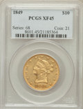 Liberty Eagles: , 1849 $10 XF45 PCGS. PCGS Population (89/159). NGC Census:(180/471). Mintage: 653,618. Numismedia Wsl. Price for problemfr...