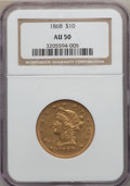 Liberty Eagles, 1868 $10 AU50 NGC....