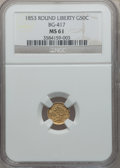 California Fractional Gold: , 1853 50C Liberty Round 50 Cents, BG-417, High R.5, MS61 NGC. NGCCensus: (2/2). PCGS Population (0/12). (#10453)...