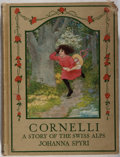 Books:Children's Books, Johanna Spyri. Cornelli. Lippincott, 1921. Later edition.Minor rubbing and light soiling to cloth. One corner with ...