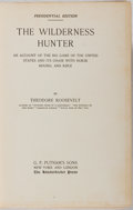 Books:Biography & Memoir, Theodore Roosevelt. The Wilderness Hunter. Putnam, 1893.Presidential edition. Minor rubbing and toning to cloth. Ab...