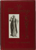 Books:Biography & Memoir, Henry Clay Barnabee. SIGNED. My Wanderings: Reminiscences.Chapple, 1913. First edition, first printing. Signed by...