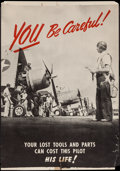 "Movie Posters:War, World War II Propaganda (U.S. Government Printing Office, 1940s).Poster (18"" X 26"") ""You Be Careful!"" War.. ..."