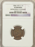 Indian Cents: , 1886 1C Type Two --Improperly Cleaned-- NGC Details. VF. NGCCensus: (1/223). PCGS Population (2/212). Numismedia Wsl. Pri...