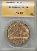 1893 Medal So-Called $ HK-154 AU55 ANACS. NGC Census: (0/0). PCGS Population (0/0). (#661893)