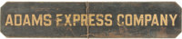 "Adams Express Company Wooden ""Sand"" Sign"