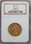 Liberty Eagles: , 1852 $10 AU55 NGC. NGC Census: (132/141). PCGS Population (18/26).Mintage: 263,106. Numismedia Wsl. Price for problem free...