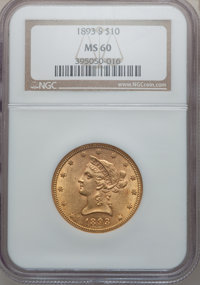 1893-S $10 MS60 NGC. NGC Census: (76/391). PCGS Population (26/291). Mintage: 141,350. Numismedia Wsl. Price for problem...