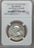 Commemorative Silver: , 1925 50C Vancouver -- Improperly Cleaned -- NGC Details. Unc. NGCCensus: (0/2073). PCGS Population (10/2906). Mintage: 14,...
