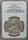 Seated Dollars: , 1860-O $1 -- Improperly Cleaned -- NGC Details. AU. NGC Census:(25/598). PCGS Population (66/883). Mintage: 515,000. Numis...