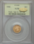 Gold Dollars, 1866 G$1 AU50 PCGS. Gold CAC. PCGS Population (3/77). NGC Census:(1/64). Mintage: 7,130. Numismedia Wsl. Price for problem...