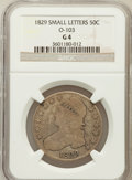 Bust Half Dollars: , 1829 50C Small Letters Good 4 NGC. O-103. NGC Census: (8/1148).PCGS Population (2/1440). Mintage: 3,712,156. Numismedia Ws...