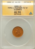 Indian Cents, 1886 1C Type One Feather to 'C' -- Cleaned -- ANACS. AU55 Details.NGC Census: (14/269). PCGS Population (31/147). Mint...