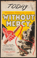 "Movie Posters:Drama, Without Mercy (PDC, 1925). Window Card (14"" X 22""). Drama.. ..."