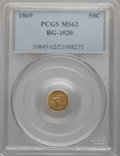 California Fractional Gold: , 1869 50C Liberty Round 50 Cents, BG-1020, Low R.4, MS62 PCGS. PCGSPopulation (31/13). NGC Census: (4/1). ...