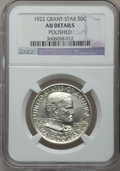 Commemorative Silver: , 1922 50C Grant With Star -- Polished -- NGC Details. AU. NGCCensus: (3/1246). PCGS Population (3/1213). Mintage: 4,256. Nu...