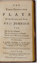 Books:Literature Pre-1900, Ben Jonson. The Three Celebrated Plays of That Excellent PoetBen Johnson [sic]. Feales, [n.d., ca. 1750's]. Twe...