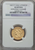 Liberty Half Eagles, 1843-O $5 Large Letters -- Improperly Cleaned -- NGC Details. AU.NGC Census: (18/77). PCGS Population (13/21). Mintage: 10...