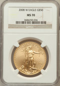 Modern Bullion Coins, 2008-W $50 Gold Eagle MS70 NGC. NGC Census: (0). PCGS Population(679). (#393068)...