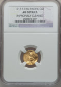 Commemorative Gold: , 1915-S G$1 Panama-Pacific Gold Dollar -- Improperly Cleaned -- NGCDetails. AU. NGC Census: (10/3676). PCGS Population (16/...