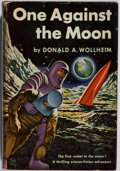 Books:Science Fiction & Fantasy, Donald Wollheim. SIGNED. One Against the Moon. World, 1956.First edition, first printing. Signed by the autho...