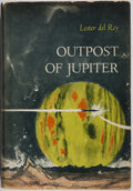 Books:Science Fiction & Fantasy, Lester del Rey. SIGNED. Outpost of Jupiter. HRW, 1963. Firstedition, first printing. Signed by the author. Mino...