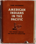Books:Americana & American History, Thor Heyerdahl. American Indians in the Pacific. The TheoryBehind the Kon-Tiki Expedition. George Allen & Unwin...