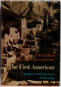 Books:Americana & American History, C. W. Ceram. The First American. A Story of North AmericanArchaeology. Harcourt Brace Jovanovich, Inc., 1971. F...
