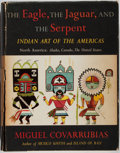 Books:Americana & American History, Miguel Covarrubias. The Eagle, the Jaguar, and the Serpent.Indian Art of the Americas North America: Alaska, Canada, th...
