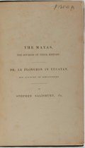 Books:Americana & American History, Stephen Salisbury, Jr. The Mayas. The Sources of TheirHistory. [American Antiquarian Society], [1876]. First ed...