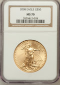 Modern Bullion Coins, 2008 $50 1 Oz Gold Eagle MS70 NGC. NGC Census: (0). PCGS Population(43). (#393102)...