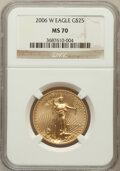 Modern Bullion Coins, 2006-W $25 Half Ounce Gold Eagle MS70 NGC. NGC Census: (4286). PCGSPopulation (1629). Numismedia Wsl. Price for problem f...