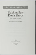 Books:Mystery & Detective Fiction, Raymond Chandler. Blackmailers Don't Shoot and OtherStories. The Folio Society, 2007. Illustrated by Geoff Gran...