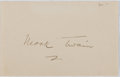 "Autographs:Authors, Mark Twain. Clipped Signature ""Mark Twain"". Mountingremnants on the verso, else fine...."