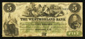 Canadian Currency: , Moncton, NB - The Westmoreland Bank $5 Aug. 1, 1861 Ch. #800-12-06. ...