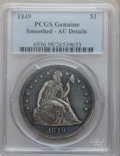 Seated Dollars, 1849 $1 -- Smoothed -- PCGS Genuine. AU Details. NGC Census:(17/193). PCGS Population (35/180). Mintage: 62,600. Numismedi...