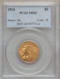 Indian Half Eagles, 1914 $5 MS63 PCGS....