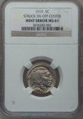 Errors, 1919 5C Buffalo Nickel -- Struck 5% Off-Center -- MS61 NGC....