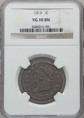 Large Cents: , 1810 1C VG10 NGC. NGC Census: (6/75). PCGS Population (7/118).Mintage: 1,458,500. Numismedia Wsl. Price for problem free N...