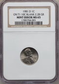 Errors, 1981-D 1C Lincoln Cent -- Struck on a Type 1 10C Blank Planchet -- MS65 NGC. 2.28 grams....