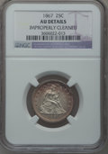 Seated Quarters, 1867 25C -- Improperly Cleaned -- NGC Details. AU....