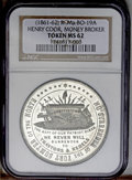 Civil War Merchants: , (1861-62) Henry Cook, Money Broker, R-Ma-Bo-19A, Boston, MA, MS62NGC. White metal. 43mm. A moderately prooflike piece with ...