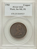 Colonials: , 1783 1C Washington & Independence Cent, Small Military Bust,Plain Edge VF25 PCGS. PCGS Population (2/49). NGC Census: (0/1...
